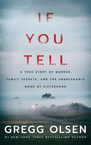 """If You Tell"" by Gregg Olsen is one of the best true crime novels by far."