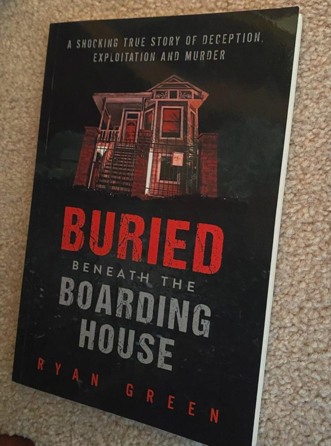 """Buried Beneath the Boarding House"" by Ryan Green is a local true crime story based out of Sacramento, California that is great for readers who enjoy mystery and murders."